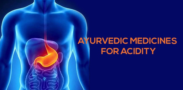 Which Ayurvedic medicine is the best for acidity? - Quora
