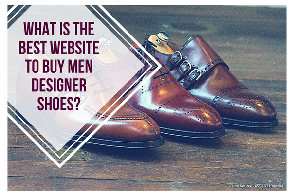 9b09a069e60 What is the best website to buy men designer shoes? - Quora