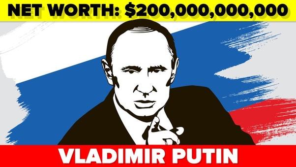 Is Vladimir Putin The Richest Person Alive Quora