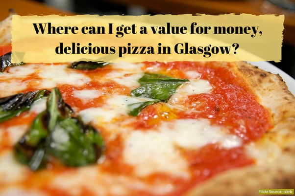 Where Can I Get A Value For Money Delicious Pizza In