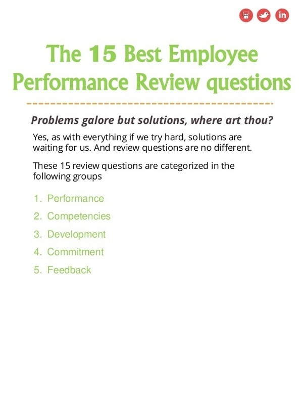 you can get more on the above images in the free ebook 15 effective questions for employee evaluation