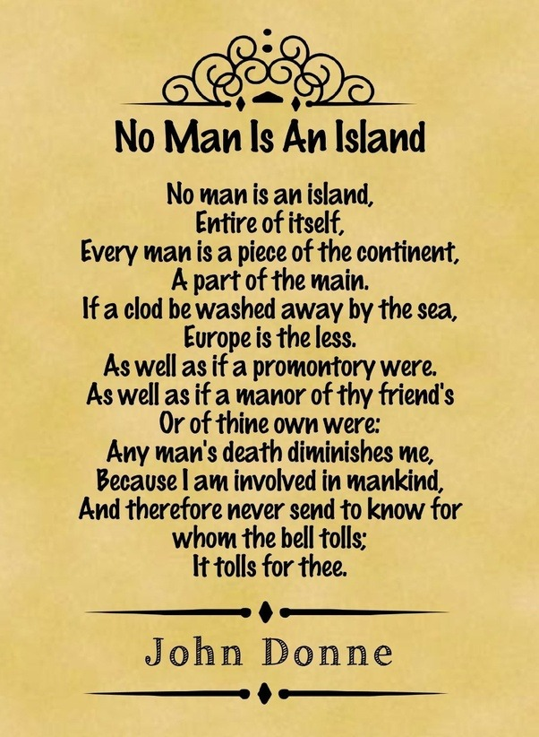 no man is an island analytical essay Immediately download the no man is an island summary, chapter-by-chapter analysis, book notes, essays, quotes, character descriptions, lesson plans, and more - everything you need for studying or teaching no man is an island.