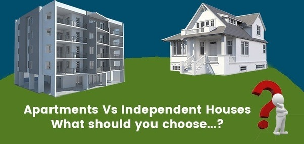 Every One Desires An Own Residence However Gets Confuse Whether Or Not To  Buy An Apartment Or Impartial House Each Have Some Execs And Cons. Whatever  The ...