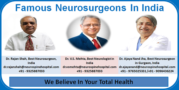 Who are the famous Neurosurgeons in India? - Quora