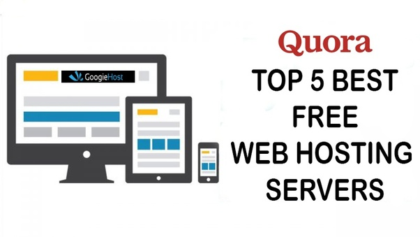 What are the top 5 best free web hosting servers I can