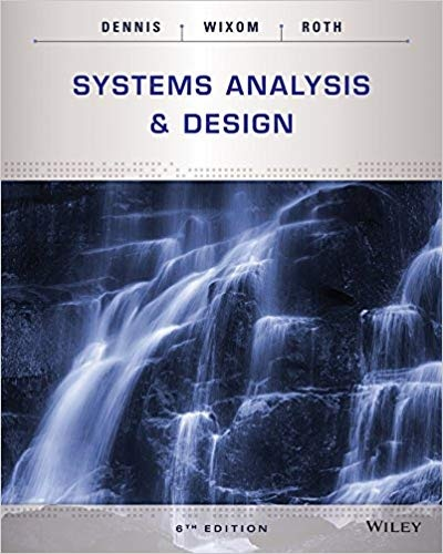 Where Can I Get The Solution Manual For Systems Analysis And Design 6th Edition By Dennis Quora