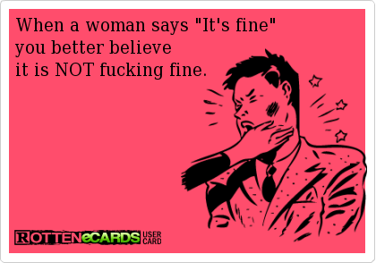 Says woman when fine a 4 REASONS