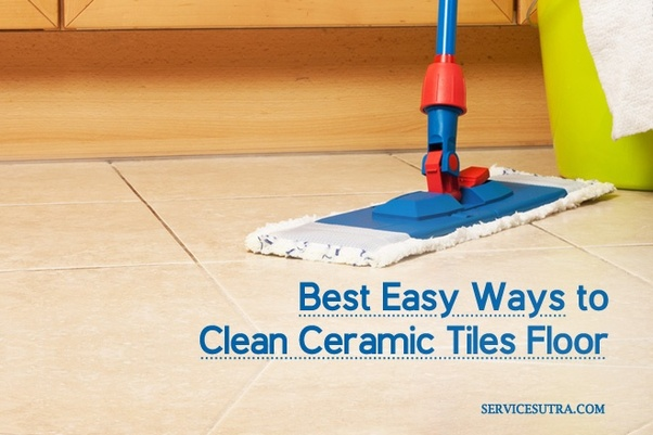What Is The Best Way To Clean A Ceramic Tile Floor Quora - Easiest way to mop tile floors
