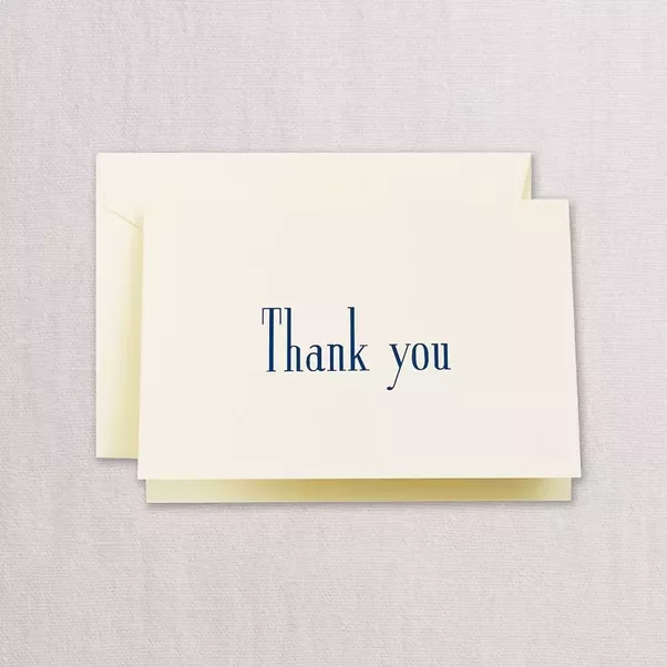 if you need to say thank you in a formal way send a thank you card in the mail