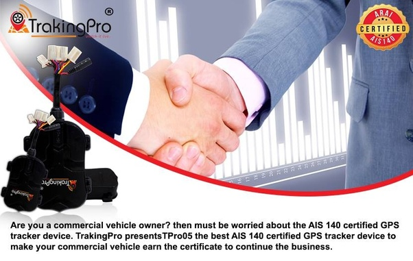 What is the AIS 140 certified GPS device? - Quora
