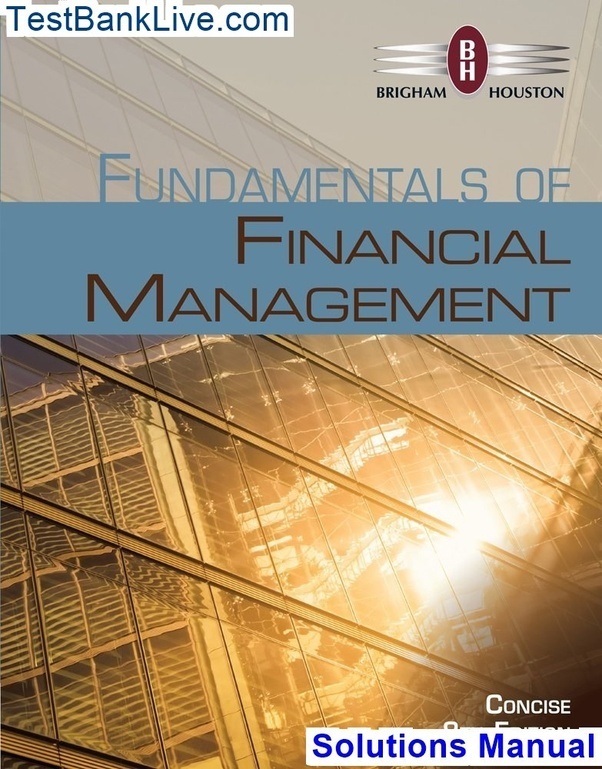 Fundamentals of financial management concise edition 9th edition brig….