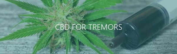 Does CBD oil help with tremors? - Quora