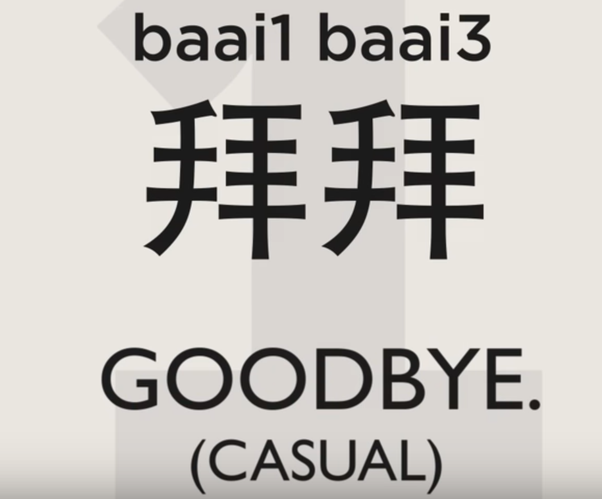 How To Say Goodbye In Cantonese Quora