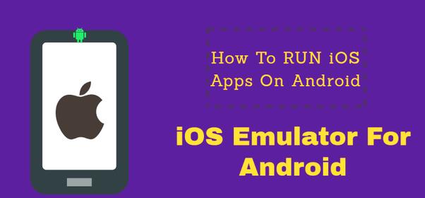 android app emulator für iphone