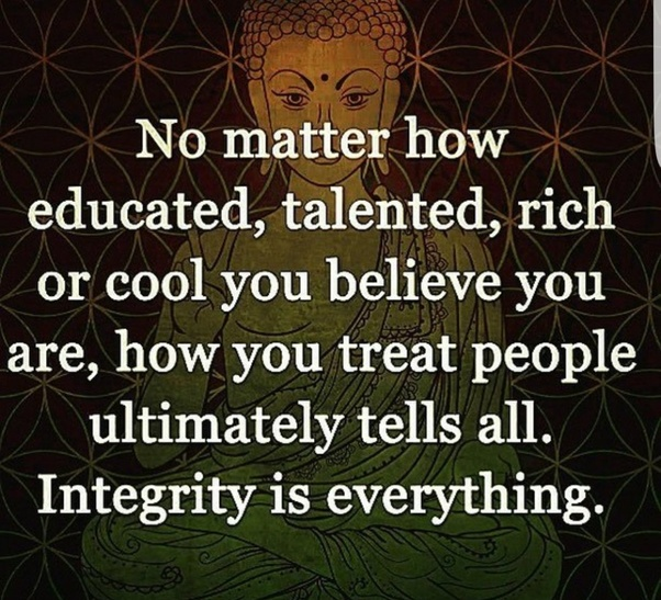 Last Point: Whatever You Do. Never Lose Your Integrity. If You Donu0027t Have  Integrity Then Work On Yourself.