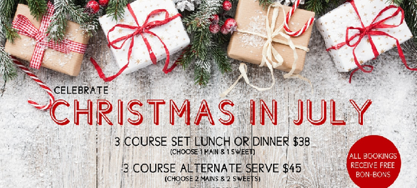 we also have some specials in winter eg christmas in july popular with restaurants to increase their trade in the cold weather - Christmas In July Australia