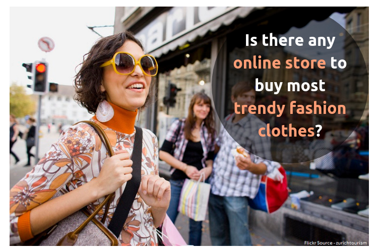 e5cedb95f0f Here are some of the best online stores to buy most trendy fashion clothes -