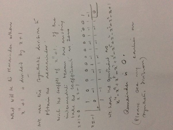 What will be the remainder when (x^11 + 1) is divided by ...