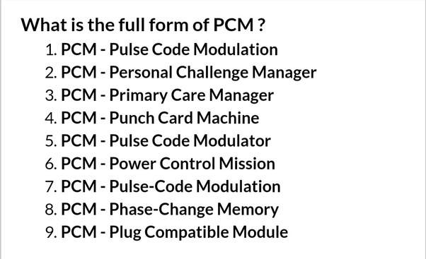 What Is A Pcm >> What Is Pcm S Full Form Quora