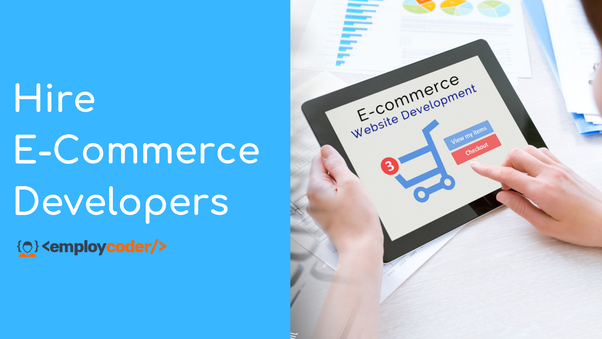 What are the ways to hire ecommerce development company? - Quora