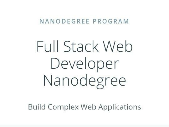 Full Stack Web Developer Nanodegree  Udacity