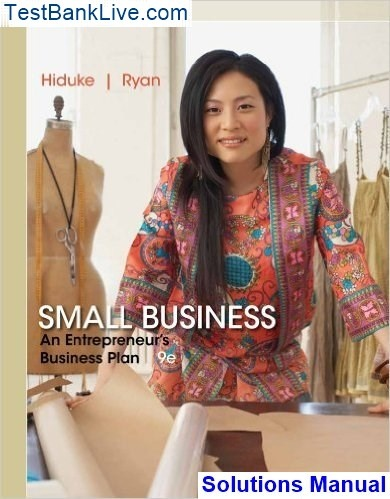 Where Can I Get Small Business An Entrepreneurs Business Plan 9th Edition Hiduke Solutions Manual Quora