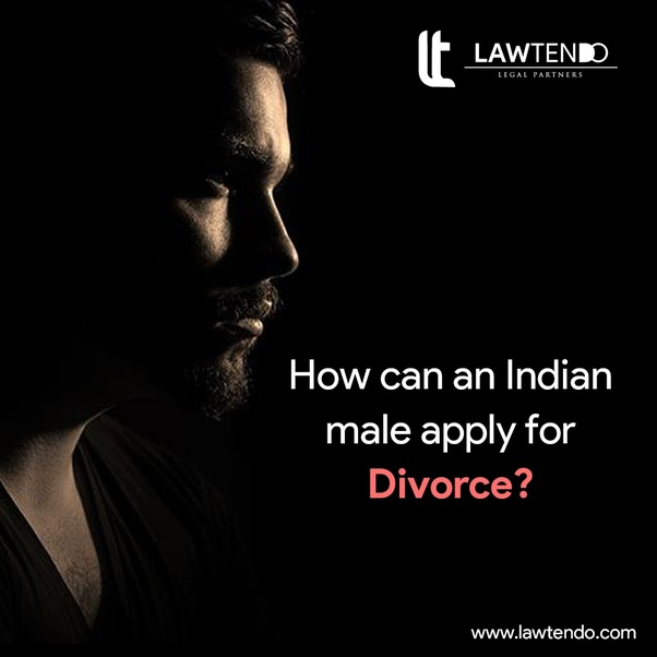 How can an Indian male apply for divorce? - Quora