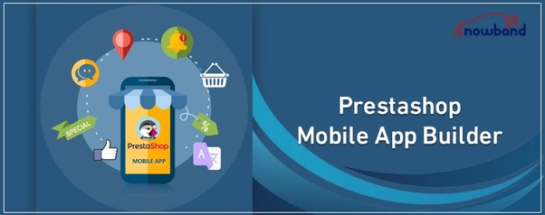 How to get free mobile apps for Prestashop - Quora