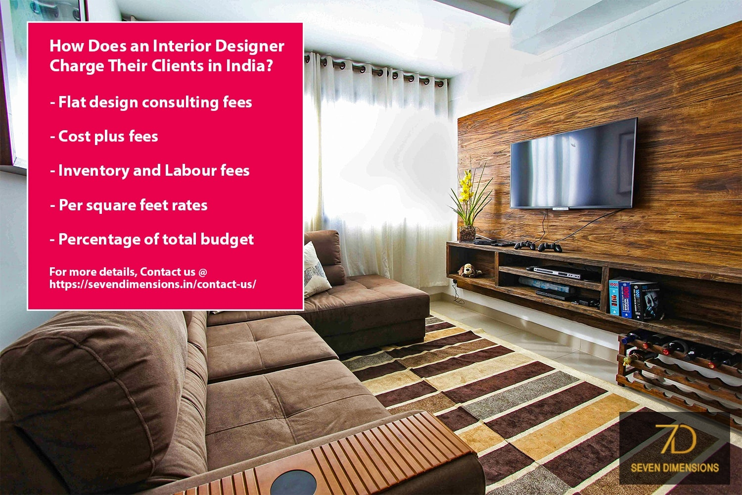 For Today In This Post I Am Going To Discuss About Everything Worth Knowing On How Does An Interior Designer Charge Their Clients India
