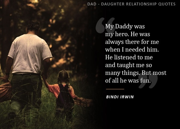 What are some daddy-daughter quotes? - Quora