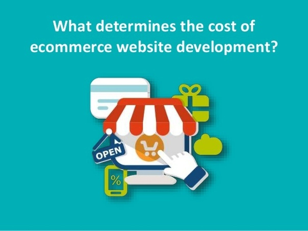 How much does it cost to develop ecommerce website & what