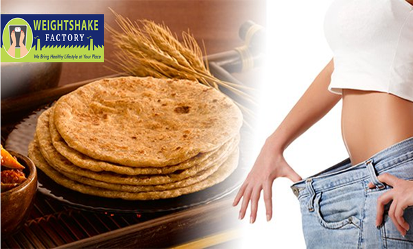 Can eating chapati at night help me reduce my weight? - Quora