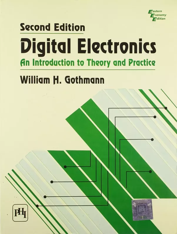 Which book is best for digital electronics quora digital electronics an introduction to theory and practice by william gothmann fandeluxe Image collections