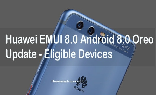 When is the Oreo update with the Emui 8 0 coming for the Mate 10