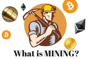 what is meant by mining cryptocurrency