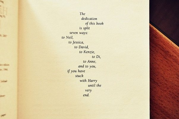 Harry Potter Until The Very End Quote Quora: What Are Some Of The Most Amazing Dedications You Have