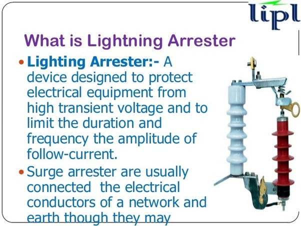 When a lightning surge (or switching surge which is very similar) travels along the power line to the arrester the current from the surge is erted ...  sc 1 st  Quora & What is the difference between lightning arrester and surge arrester ...