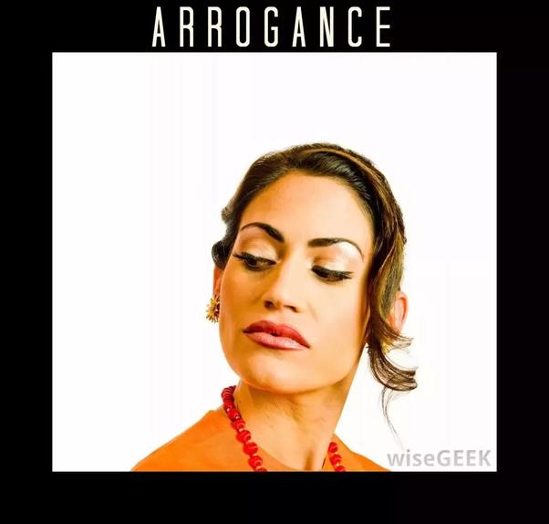 What makes a person arrogant