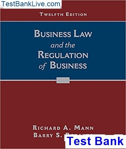 Business Law Regulation 12th Edition Mann Test Bank Pdf This Is A Recommendation For You To Get Both Solutions Manual From Them Using