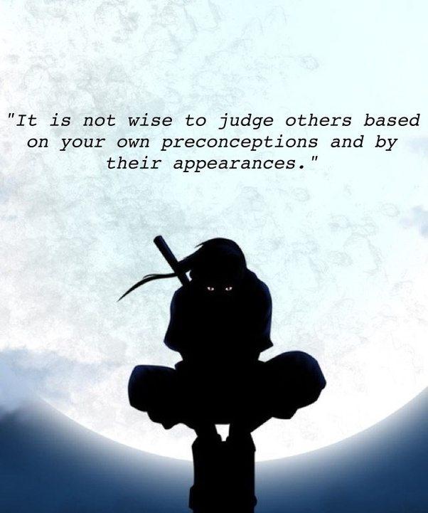 What are the best Itachi Uchiha quotes? - Quora
