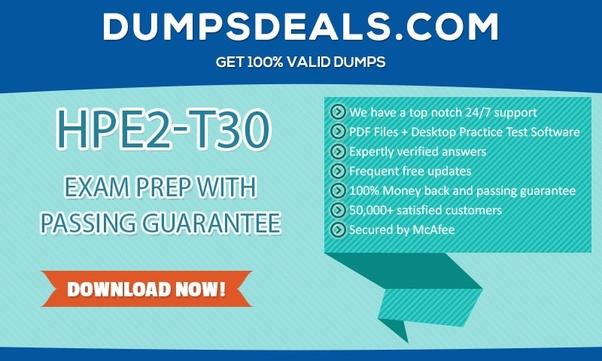 How to get HPE2-T30 exam dumps - Quora
