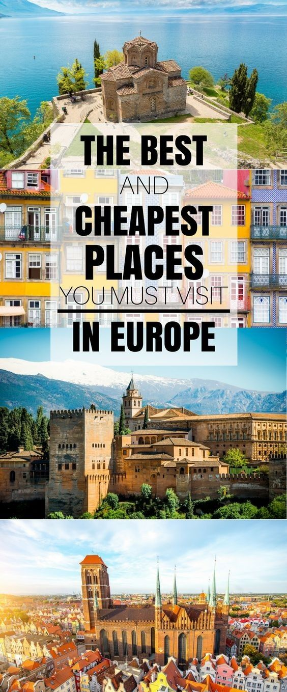What are some best places to travel in europe at a cheap for Best places for cheap vacation