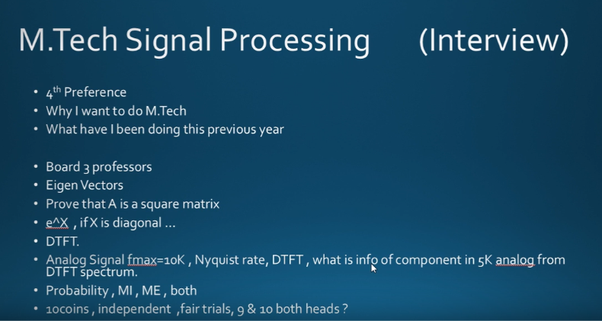 What interview questions are asked in the IITs for an MTech (ECE
