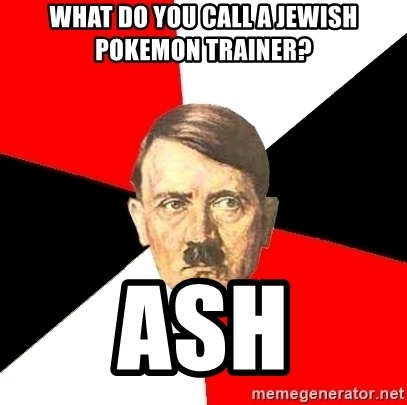 Are U Serious With These Ash Memes And This Time They Mix The Holocaust Into It