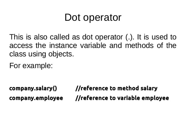 What is the nature of the DOT operator in Java? - Quora