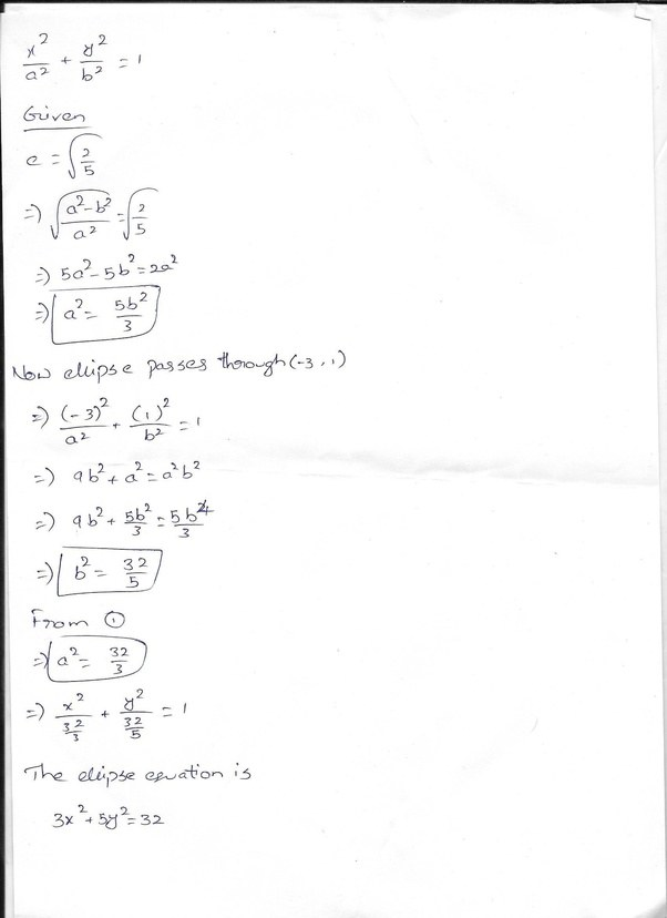 How To Find The Equation Of Ellipse Given Eccentricity 25 And
