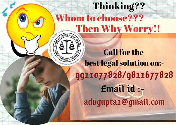 Who Is The Best Matrimonial Divorce Lawyer In Delhi Quora