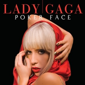 What Is The Meaning Behind Lady Gaga S Hit Song Pokerface Quora