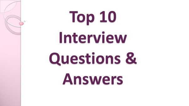 what are the best answered interview questions quora