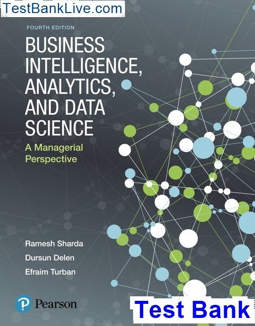 Where Can I Download Business Intelligence Analytics And Data Science A Managerial Perspective 4th Edition Sharda Business Intelligence Analytics And Data Science A Managerial Perspective 4th Edition Sharda Test Bank Quora